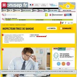 inspecteur de banque - inspectrice de banque