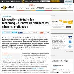 L'Inspection générale des bibliothèques innove en diffusant les « bonnes pratiques »