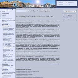 Inspection de Bourgoin Jallieu 3 [Les caractéristiques d'une situation-problème] :..