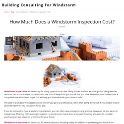How Much Does a Windstorm Inspection Cost? - Building Consulting For Windstorm