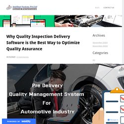 Why Quality Inspection Delivery Software is the Best Way to Optimize Quality Assurance