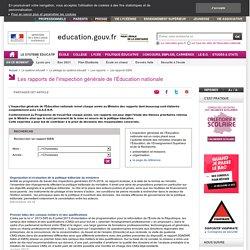Les rapports de l'inspection générale de l'Éducation nationale - Ministère de l'éducation nationale