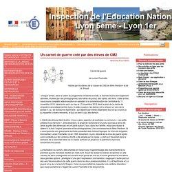 Un carnet de guerre créé par des élèves de CM2 - Inspection Éducation Nationale - Lyon 5ème - Lyon 1er