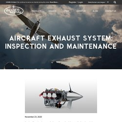 Aircraft Exhaust System: Inspection and Maintenance