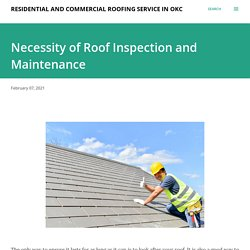 Necessity of Roof Inspection and Maintenance