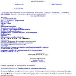 Inspection de Grenoble 4 [Exemples séquences et de projets sciences en maternelle] :..