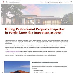 Hiring professional property inspector in Perth- know the important aspects