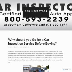 Why should you Go for a Car inspection Service Before Buying?
