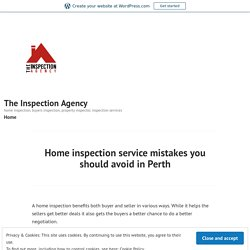 Home inspection service mistakes you should avoid in Perth