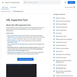 URL Inspection Tool - Search Console Help