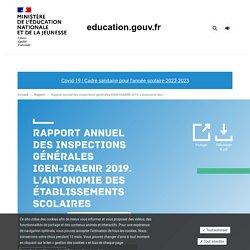Rapport annuel des inspections générales IGEN-IGAENR 2019. L'autonomie des établissements scolaires
