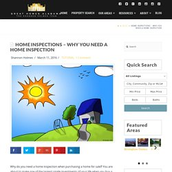 What is A Home Inspection and Why Do I Need One?