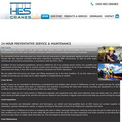 Crane Inspections, Servicing, Repairs, Maintenance in Melbourne