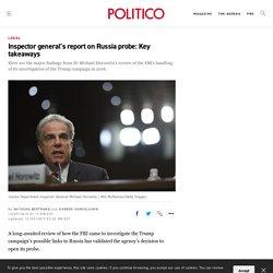 Inspector general's report on Russia probe: Key takeaways
