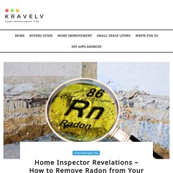 Home Inspector Revelations - How to Remove Radon from Your Home