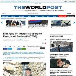 Kim Jong Un Inspects Mushroom Farm, Is All Smiles (PHOTOS)