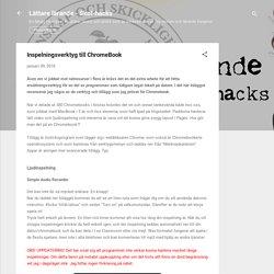 Inspelningsverktyg till ChromeBook