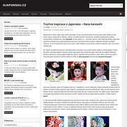 Tvořivá inspirace z Japonska – Hana kanzashi