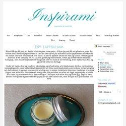 Inspirami - DIY: Läppbalsam