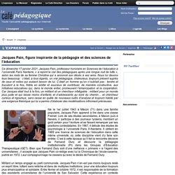 Jacques Pain, figure inspirante de la pédagogie et des sciences de l'éducation