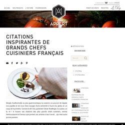 CITATIONS INSPIRANTES DE GRANDS CHEFS CUISINIERS FRANÇAIS