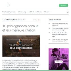 10 citations inspirantes pour photographes