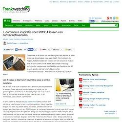 E-commerce inspiratie voor 2013: 4 lessen van conversietovenaars