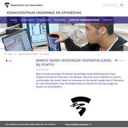 Marco Snoek verzorgde Inspiratielezing bij Fontys - Kenniscentrum Onderwijs en Opvoeding - Hogeschool van Amsterdam