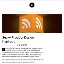 Geeky Product Design Inspiration | Abduzeedo | Graphic Design In
