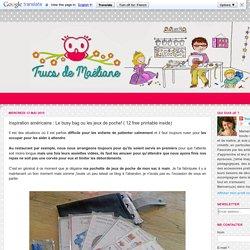 Inspiration américaine : Le busy bag ou les jeux de poche! ( 12 free printable inside)