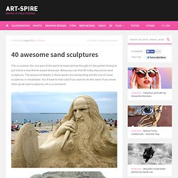 40 awesome sand sculptures