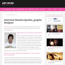 Interview Maxime Quoilin, graphic designer