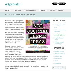 Art Journal Theme Ideas & Inspiration – Artjournalist