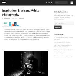Inspiration: Black and White Photography