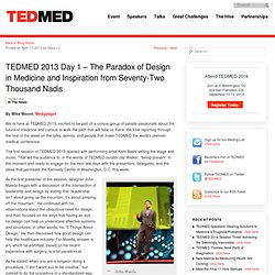 2013 Day 1 – The Paradox of Design in Medicine and Inspiration from Seventy-Two Thousand Nadis