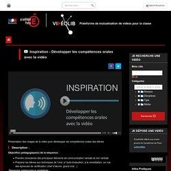 Inspiration - Développer les compétences orales avec la vidéo
