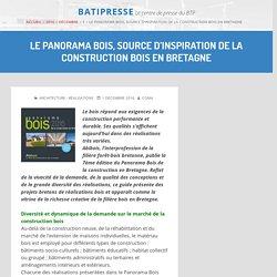 Le Panorama Bois, source d'inspiration de la construction bois en Bretagne – 01/12/16