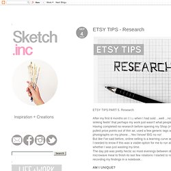 Sketch.inc - Inspiration and Creations: ETSY TIPS - Research
