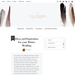 Ideas and Inspiration for your Winter Wedding, decoration, flowers, cake, outfits and details all for your winter wedding: Boho Weddings