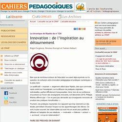 Innovation : de l'inspiration au détournement