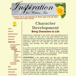 Inspiration for Writers, Inc.: Writing Tips- Character-Development- Bring Characters to Life