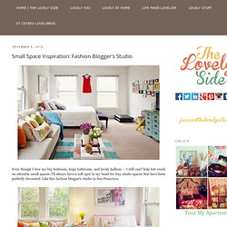 The Lovely Side: Small Space Inspiration: Fashion Blogger's Studio