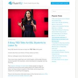 ESL Talks! 5 Easy TED Talks for ESL Inspiration