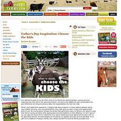 Farm Inspiration Friday - Choose the Kids