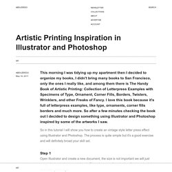 Artistic Printing Inspiration in Illustrator and Photoshop