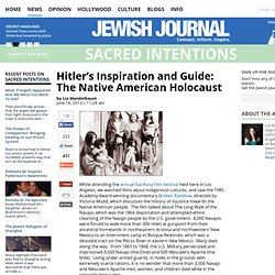 Hitler's Inspiration and Guide: The Native American Holocaust