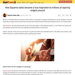 How Sayema Sahar Became a True Inspiration to Millions of Aspiring Singers around