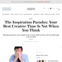 The Inspiration Paradox: Your Best Creative Time Is Not When You Think