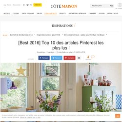Inspiration Pinterest : top articles Côté Maison - 21/12/16