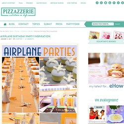 Airplane Birthday Party Inspiration